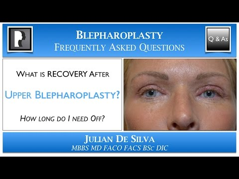 Watch YouTube: What is the Recovery after Upper Blepharoplasty? How long will I need off work after an eyelid lift?